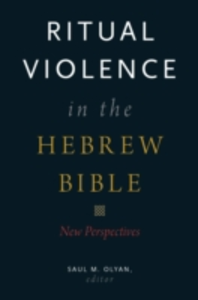 Ebook in inglese Ritual Violence in the Hebrew Bible: New Perspectives -, -