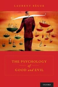 Ebook in inglese Psychology of Good and Evil Begue, Laurent
