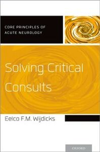 Ebook in inglese Solving Critical Consults Wijdicks, Eelco FM