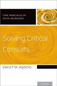 Foto Cover di Solving Critical Consults, Ebook inglese di Eelco FM Wijdicks, edito da Oxford University Press
