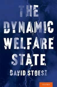 Ebook in inglese Dynamic Welfare State Stoesz, David