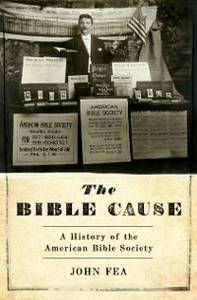 Ebook in inglese Bible Cause: A History of the American Bible Society Fea, John