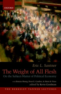Ebook in inglese Weight of All Flesh: On the Subject-Matter of Political Economy Santner, Eric