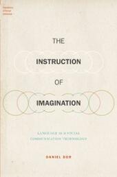 Instruction of Imagination: Language as a Social Communication Technology