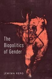 Biopolitics of Gender