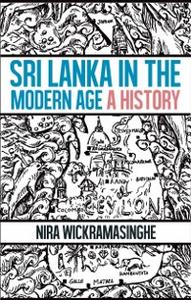 Ebook in inglese Sri Lanka in the Modern Age: A History Wickramasinghe, Nira