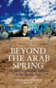 Foto Cover di Beyond the Arab Spring: The Evolving Ruling Bargain in the Middle East, Ebook inglese di  edito da Oxford University Press