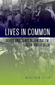 Ebook in inglese Lives in Common: Arabs and Jews in Jerusalem, Jaffa and Hebron Klein, Menachem