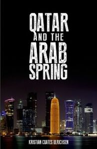 Ebook in inglese Qatar and the Arab Spring Coates Ulrichsen, Kristian