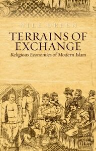 Ebook in inglese Terrains of Exchange: Religious Economies of Global Islam Green, Nile