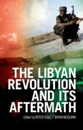 Libyan Revolution and its Aftermath