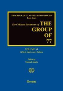 Foto Cover di Collected Documents of the Group of 77: Volume VI: Fiftieth Anniversary Edition, Ebook inglese di  edito da Oxford University Press