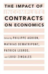 Foto Cover di Impact of Incomplete Contracts on Economics, Ebook inglese di  edito da Oxford University Press