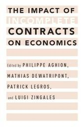 Impact of Incomplete Contracts on Economics
