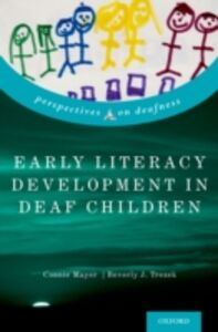 Ebook in inglese Early Literacy Development in Deaf Children Mayer, Connie , Trezek, Beverly J.