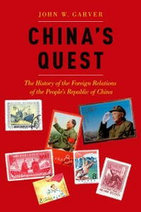 Ebook in inglese China's Quest: The History of the Foreign Relations of the People's Republic of China Garver, John W.