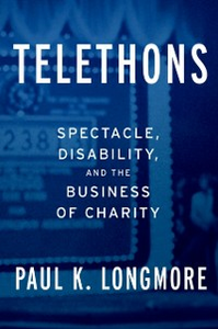 Ebook in inglese Telethons: Spectacle, Disability, and the Business of Charity Longmore, Paul K.