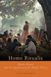 Ebook in inglese Homo Ritualis: Hindu Ritual and Its Significance for Ritual Theory Michaels, Axel