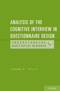 Foto Cover di Analysis of the Cognitive Interview in Questionnaire Design, Ebook inglese di Gordon B. Willis, edito da Oxford University Press