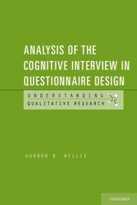 Foto Cover di Analysis of the Cognitive Interview in Questionnaire Design, Ebook inglese di Gordon B. Willis, edito da Oxford University Press