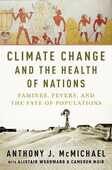 Libro in inglese Climate Change and the Health of Nations: Famines, Fevers, and the Fate of Populations Anthony McMichael
