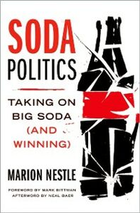 Ebook in inglese Soda Politics: Taking on Big Soda (and Winning) Nestle, Marion