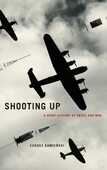Libro in inglese Shooting Up: A Short History of Drugs and War Lukasz Kamienski