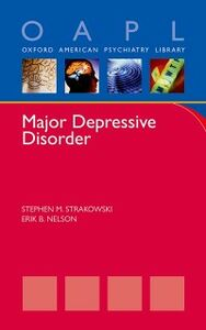Ebook in inglese Major Depressive Disorder Nelson, Erik , Strakowski, Stephen
