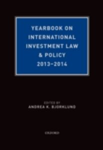 Ebook in inglese Yearbook on International Investment Law & Policy, 2013-2014 Bjorklund, Andrea K.