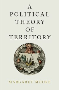 Ebook in inglese Political Theory of Territory Moore, Margaret