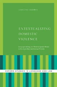 Ebook in inglese Entextualizing Domestic Violence: Language Ideology and Violence Against Women in the Anglo-American Hearsay Principle Andrus, Jennifer