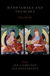 Foto Cover di Madhyamaka and Yogacara: Allies or Rivals?, Ebook inglese di  edito da Oxford University Press