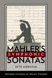 Mahlers Symphonic Sonatas