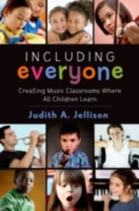 Ebook in inglese Including Everyone: Creating Music Classrooms Where All Children Learn Jellison, Judith