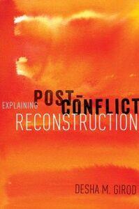 Ebook in inglese Explaining Post-Conflict Reconstruction Girod, Desha