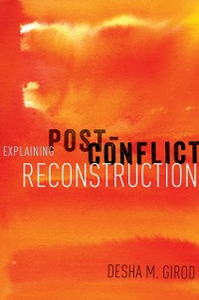 Ebook in inglese Explaining Post-Conflict Reconstruction Girod, Desha