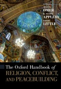 Foto Cover di Oxford Handbook of Religion, Conflict, and Peacebuilding, Ebook inglese di  edito da Oxford University Press