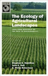 Ebook in inglese Ecology of Agricultural Landscapes: Long-Term Research on the Path to Sustainability