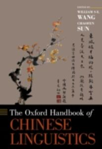 Ebook in inglese Oxford Handbook of Chinese Linguistics Sun, Chaofen , Wang, William S-Y