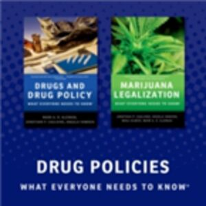 Ebook in inglese Drug Policy: What Everyone Needs to Know Caulkins, Jonathan P. , Hawken, Angela , Kilmer, Beau , Kleiman, Mark