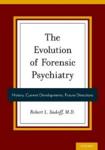 Foto Cover di Evolution of Forensic Psychiatry: History, Current Developments, Future Directions, Ebook inglese di  edito da Oxford University Press