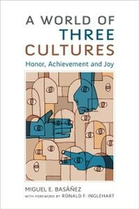 Ebook in inglese World of Three Cultures: Honor, Achievement and Joy Basanez, Miguel E.