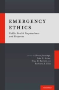 Ebook in inglese Emergency Ethics: Public Health Preparedness and Response -, -