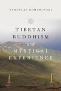 Ebook in inglese Tibetan Buddhism and Mystical Experience Komarovski, Yaroslav