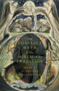 Ebook in inglese Conflict Myth and the Biblical Tradition Ballentine, Debra Scoggins