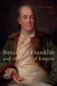 Ebook in inglese Benjamin Franklin and the Ends of Empire Mulford, Carla J.