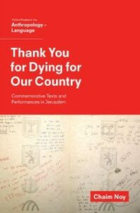 Ebook in inglese Thank You for Dying for Our Country: Commemorative Texts and Performances in Jerusalem Noy, Chaim
