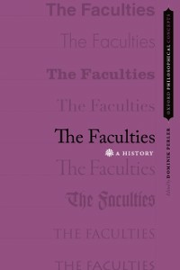 Ebook in inglese Faculties: A History -, -