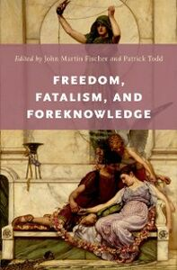 Foto Cover di Freedom, Fatalism, and Foreknowledge, Ebook inglese di  edito da Oxford University Press