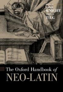 Ebook in inglese Oxford Handbook of Neo-Latin -, -
